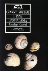 Czarny koktajl i inne opowiadania (1998) - okładka