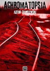 Achromatopsja (2014) - okładka