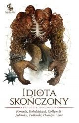 Idiota skończony: Antologia rocznicowa (2018) - okładka