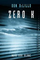 Zero K (2017) - okładka