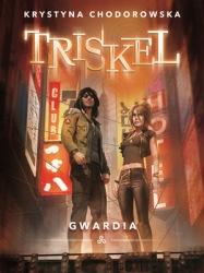Triskel: Gwardia (2018) - okładka