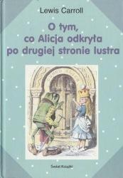 O tym, co Alicja odkryła po drugiej stronie lustra (2004) - okładka
