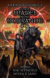 Nie wywołuj wilka z lasu (2020) - okładka