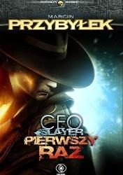 CEO Slayer: Pierwszy raz (2014) - okładka