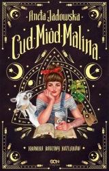 Cud, miód, Malina (2020) - okładka