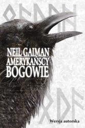 Amerykańscy bogowie — Wersja autorska (2013) - okładka