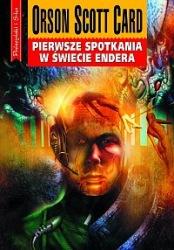 Pierwsze spotkania w Świecie Endera (2005) - okładka