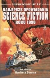 Najlepsze opowiadania science fiction roku 1996 (2000) - okładka