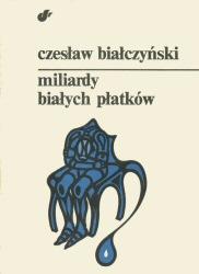 Miliardy białych płatków (1983) - okładka