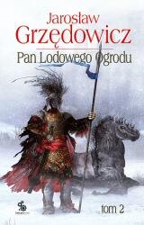 Pan Lodowego Ogrodu: 2 (2007) - okładka