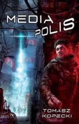 Mediapolis (2009) - okładka