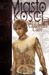Miasto Kości (2009) - okładka