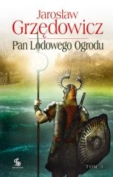 Pan Lodowego Ogrodu: 3 (2009) - okładka