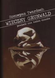 Wieczny Grunwald (2010) - okładka
