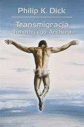 Transmigracja Timothy`ego Archera (2012) - okładka