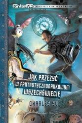 Jak przeżyć w fantastycznonaukowym wszechświecie (2011) - okładka